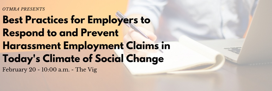 Best Practices for Employers to Respond to and Prevent Harassment Employment Claims
